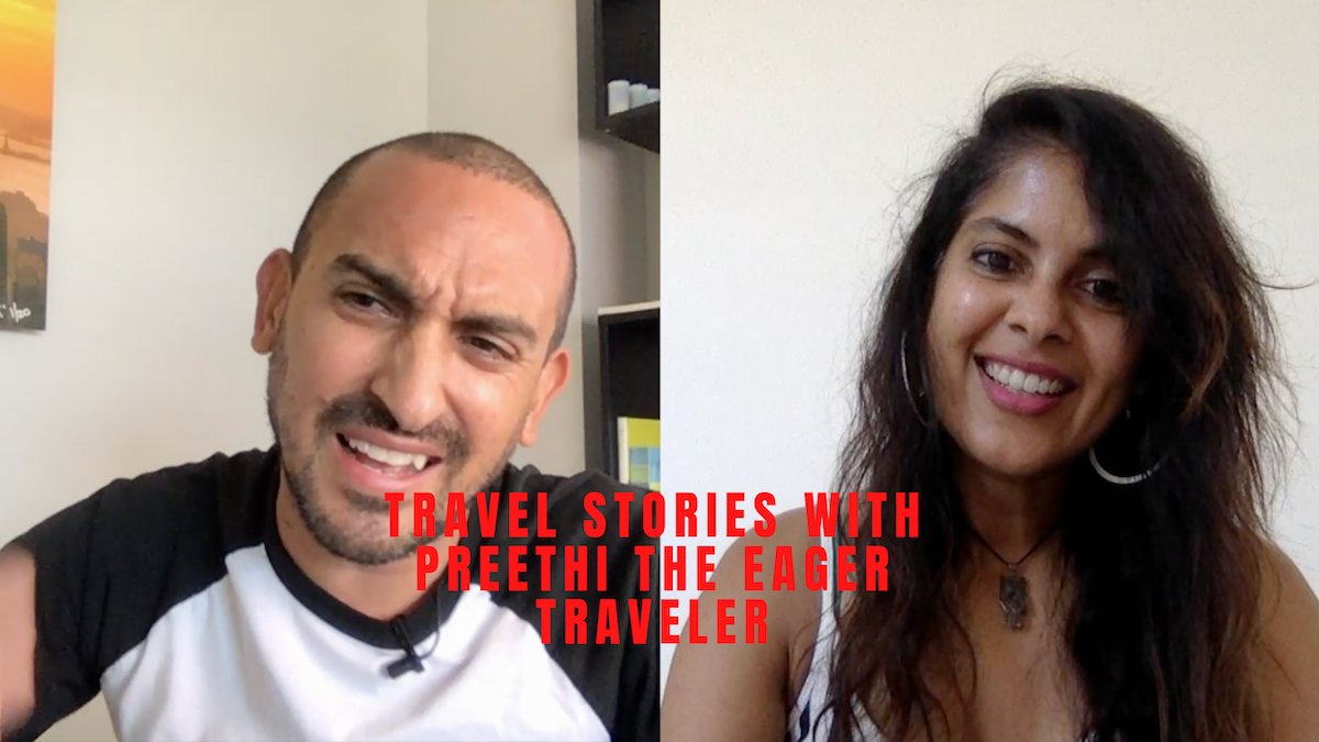 The eager traveler Preethi podcast edin chavez